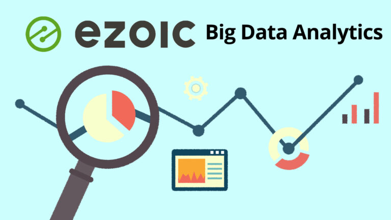 The 5 Reports In Ezoic Big Data Analytics You Need To Grow Your Site