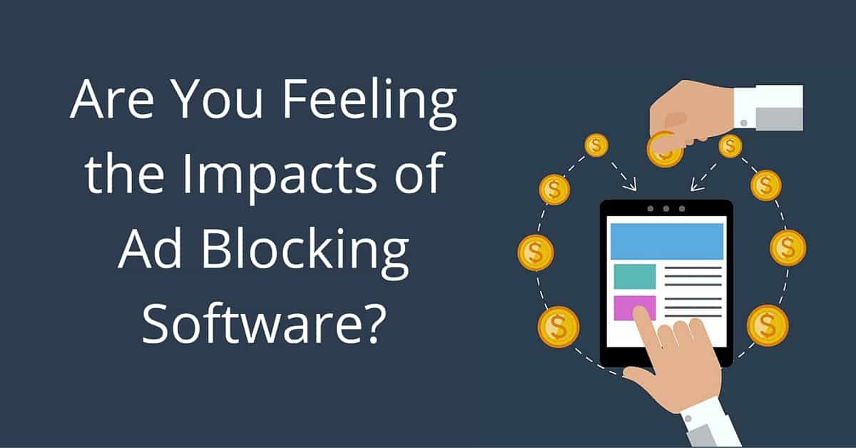 Are-You-Feeling-the-Impacts-of-Ad-Blocking-Software