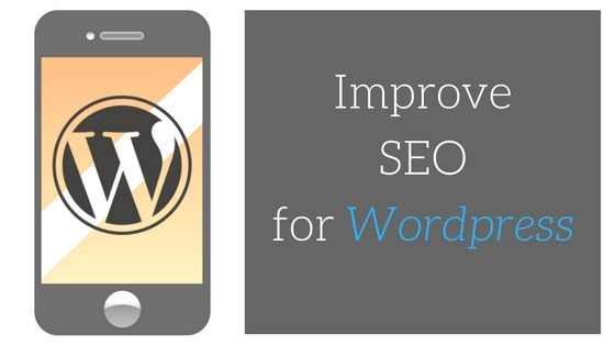 How To Improve SEO for WordPress Posts