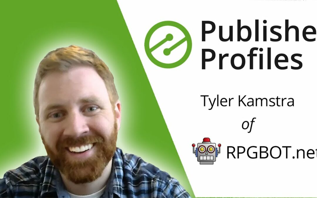 How Tyler Kamstra of RPGBOT.net Turned his Hobby Into a Profitable Digital Business