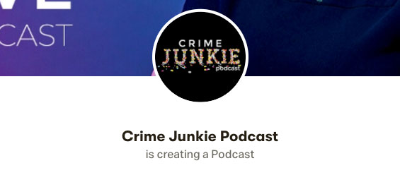 Crime Junkie about