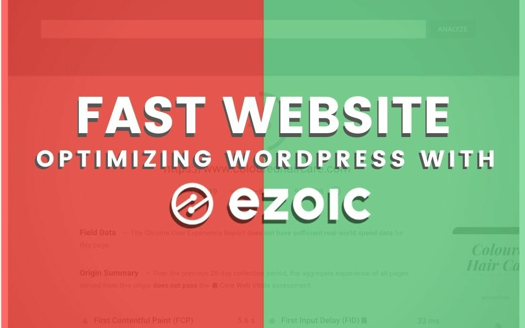 Step-By-Step Faster WordPress Site Speed With Ezoic