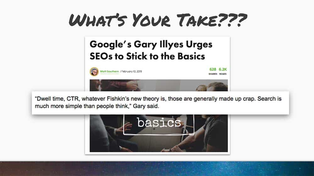 SEO to things like dwell time, CTR, and new theories?