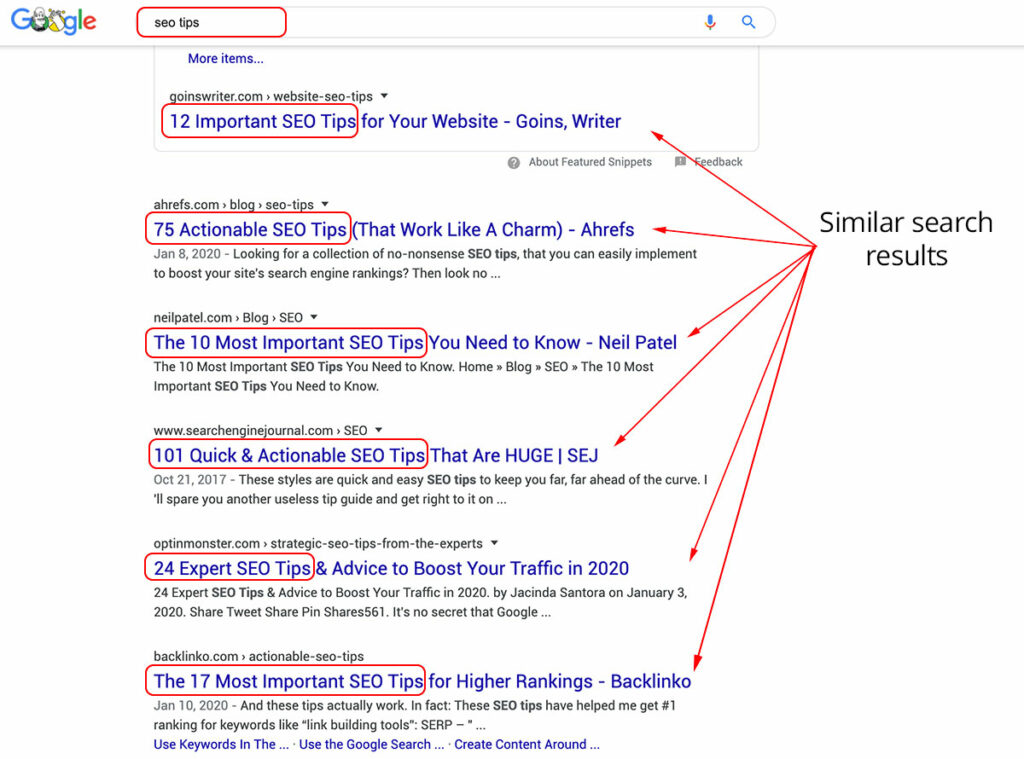 """Search intent: for the query """"SEO Tips"""" all of the 6 results are very similar."""